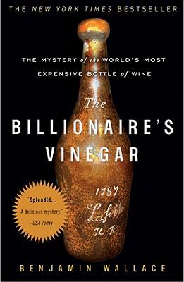 The Billionaire's Vinegar By Wallace, Benjamin