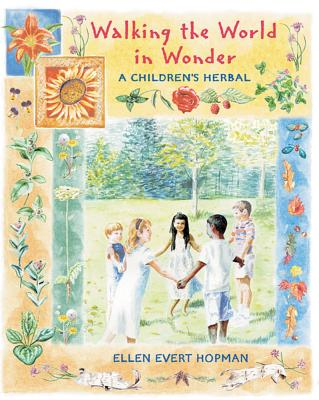 Walking the World in Wonder By Hopman, Ellen Evert/ Foster, Steven (PHT)/ Foster, Steven (ILT)